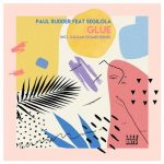 Paul Rudder – Glue