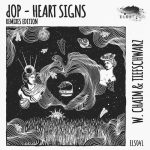 dOP – Heart Signs (Remixes)