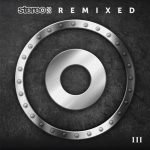 VA – Stereo 2020 Remixed III