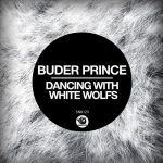 Buder Prince – Dancing With White Wolfs