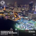 Andrew Mathers, Essentials – Disco Lights