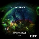 Odd Space – The Conception of the Universe, Pt. 2
