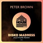 Peter Brown – Disko Madness (JazzyFunk Remix)
