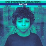 Kings Of Tomorrow, Veselina Popova – BABYLON – SANDY RIVERA'S EXTENDED MIX