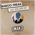 Baboo Freak – No Escape