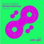 Block & Crown – Estar Contigo