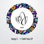 Aney F. – I Told You