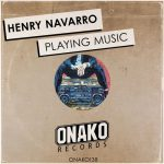 Henry Navarro – Playing Music