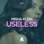 Misha Klein – Useless