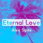Alex Spite – Eternal Love
