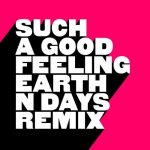 Kevin McKay – Such A Good Feeling – Earth n Days Extended Remix