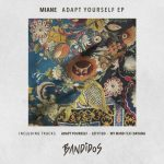 Miane – Adapt Yourself