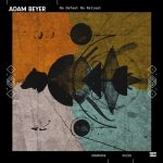 Adam Beyer – No Defeat No Retreat