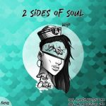 2 Sides Of Soul – Wha