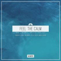 Gux Jimenez & NOIYSE PROJECT – Feel the Calm