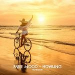 Fake Mood – Howling