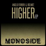 Angelo Ferreri & Red Met – Higher