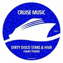 Dirty Disco Stars, Hiva – Funky Weapon