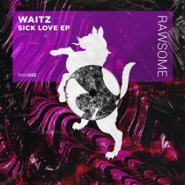 Waitz – Sick Love