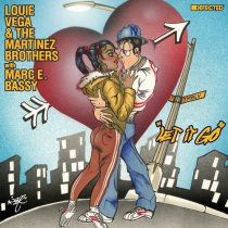 Louie Vega, The Martinez Brothers, Marc E. Bassy – Let It Go