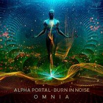 Burn In Noise, Alpha Portal – Omnia