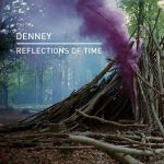 Denney – Reflections of Time