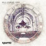 EZEK & Mila Journée – I Can Not Stop