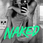 Max, Jonas Blue – Naked