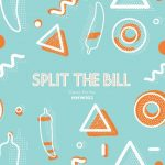 Split The Bill – Dance For You