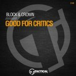 Block & Crown – Good For Critics