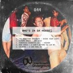 VA – Who's in Da House