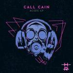 Call Cain – Acidic