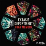 Extasie, Deportment – That Memory
