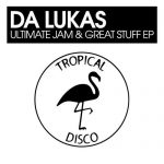 Da Lukas – Ultimate Jam & Great Stuff