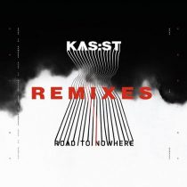 Kasst – Road to Nowhere Remixes