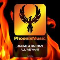 AndMe & Bastian – All We Want