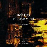 Rob Hes, Elusive Mind – Clementine