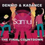 Dennio & Kadance – The Final Countdown