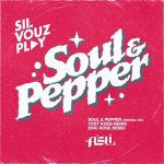 S'il Vouz Play – Soul and Pepper.