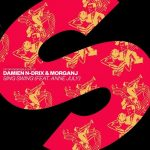 Damien N-Drix, MorganJ, Anne July – Sing Swing (feat. Anne July)