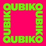 Qubiko – Know Me