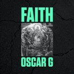 Oscar G – Faith
