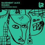 Basement Jaxx, Harry Romero – Romeo (Harry Romero Remix)