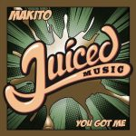 Makito – You Got Me