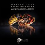 Maksim Dark – Never Look Down