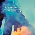The Deepshakerz – Falling Down