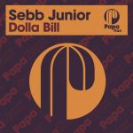 Sebb Junior – Dolla Bill
