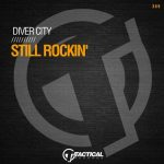 Diver City – Still Rockin