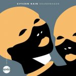 Citizen Kain – Soundwagon