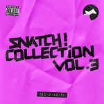 VA – SNATCH! COLLECTION, VOL. 3 (2010 – 2015)